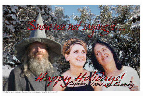 Happy holidays from Cynbe, Tani, and Sandy!